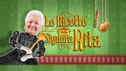 Le ricette della signora Rita